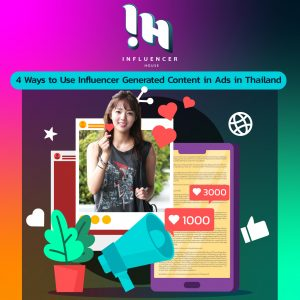 4 Ways to Use Ads Featuring Influencers in Thailand