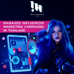 Influencer Marketing Campaigns in Thailand
