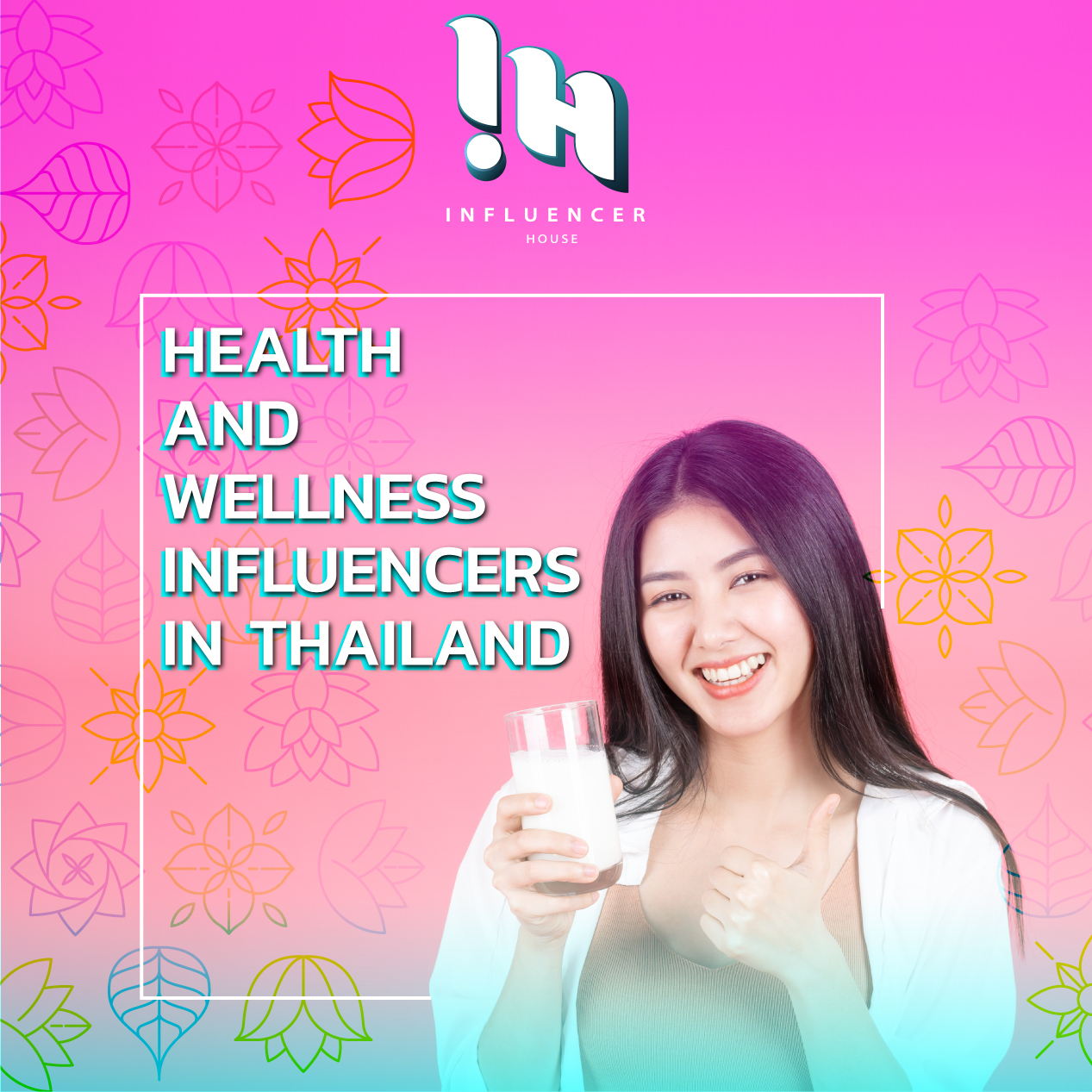 Health influencers in THAILAND