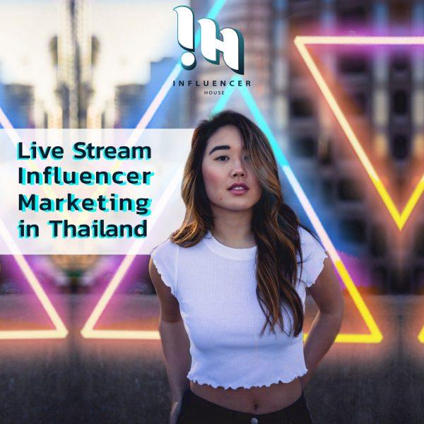 Live Steam Influencer Content Thailand