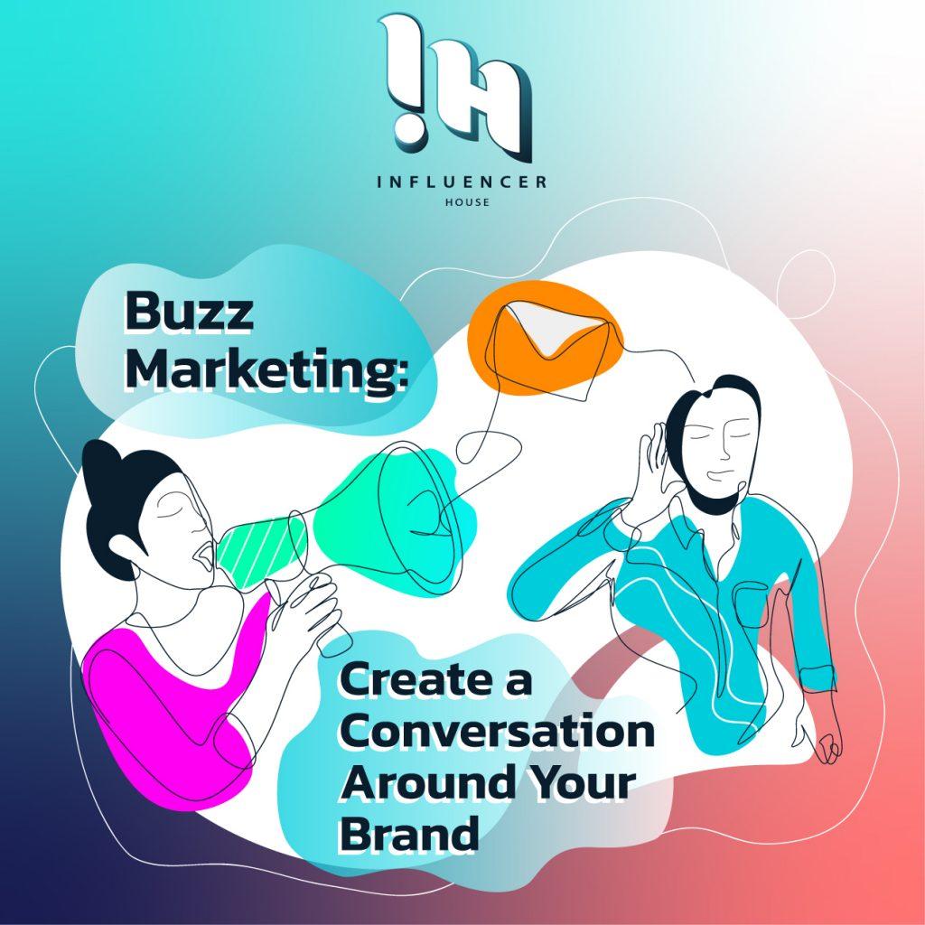 buzz-marketing-create-a-conversation-around-your-brand