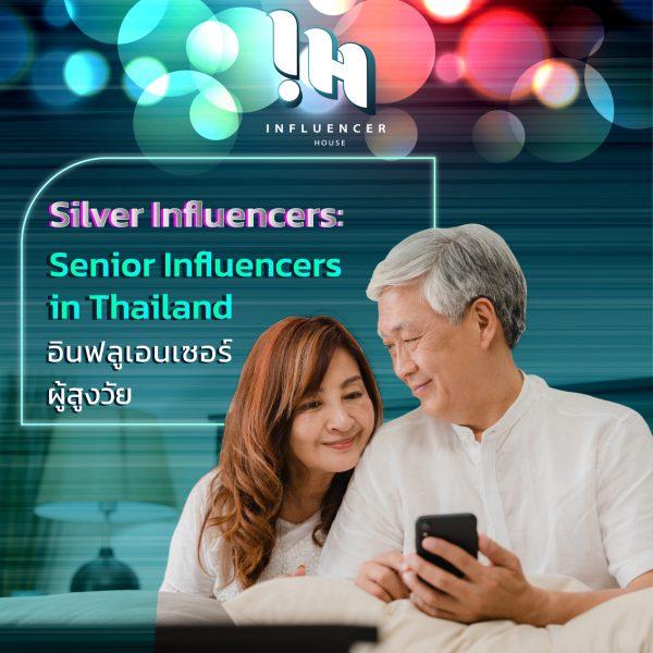 senior-influencers-silver-content-creators-in-thailand