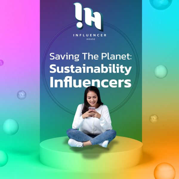 saving-the-planet-sustainability-influencers