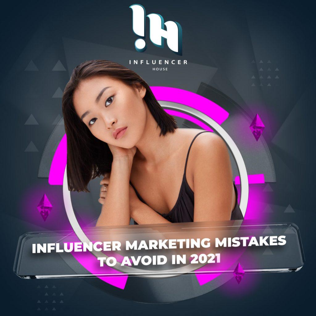 Influencer marketing mistakes to avoid 2021 thailand